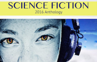 Cover of Flash Fiction Online Science Fiction Anthology 2016