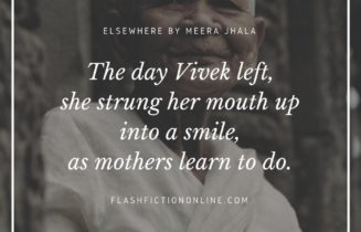 The day Vivek left, she strung her mouth up into a smile, as mothers learn to do.